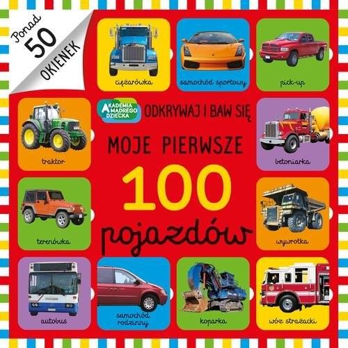okładka Moje pierwsze 100 pojazdów, Książka |
