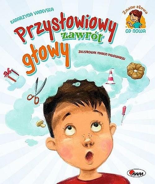 okładka Przysłowiowy zawrót głowy, Książka | Vanevska Katarzyna