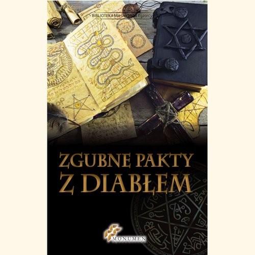 okładka Zgubne pakty z diabłem, Książka  