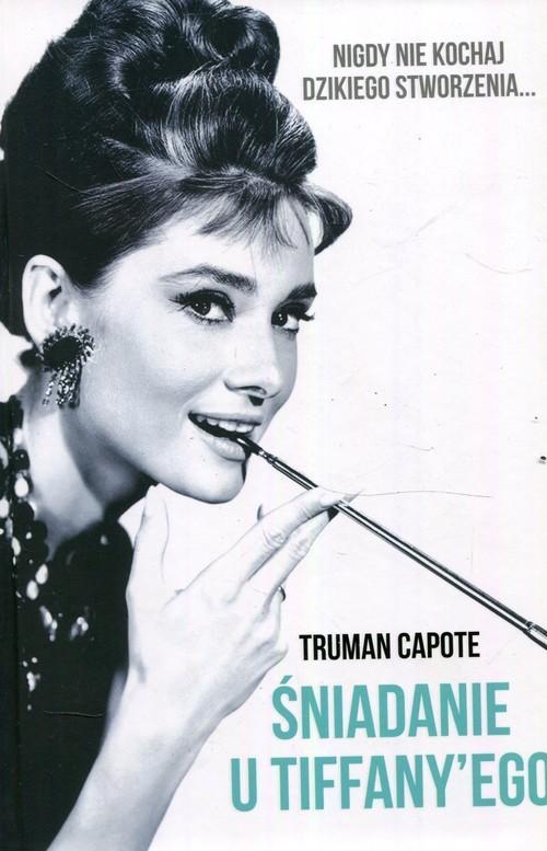 okładka Śniadanie u Tiffanyegoksiążka      Capote Truman