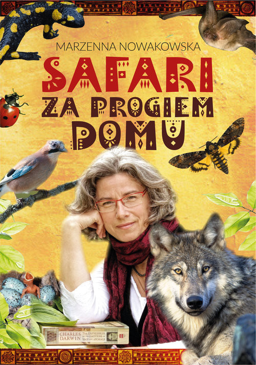 okładka Safari za progiem domu, Książka | Nowakowska Marzenna