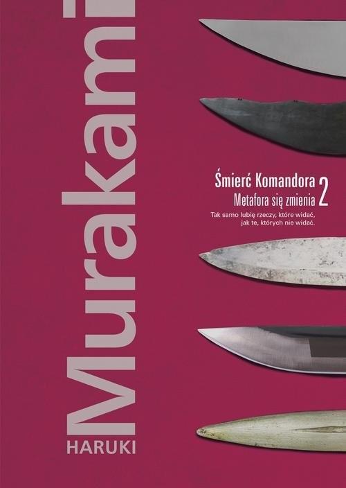 okładka Śmierć Komandora Tom 2 Metafora się zmienia, Książka | Murakami Haruki