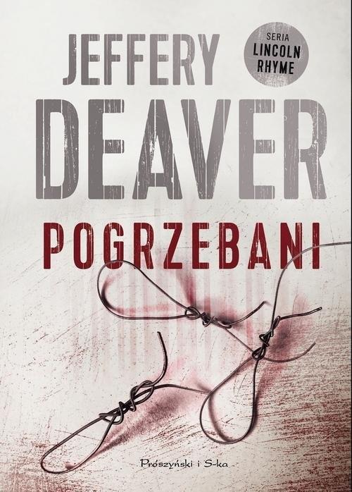 okładka Pogrzebani, Książka   Deaver Jeffery