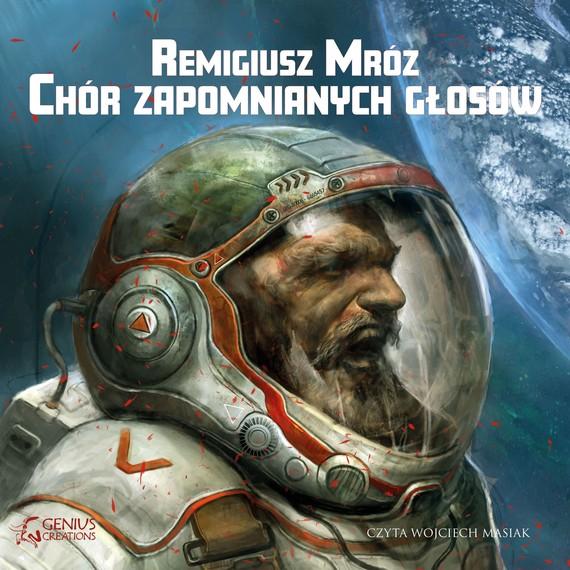 okładka Chór zapomnianych głosów - wydanie 2audiobook | MP3 | Remigiusz Mróz