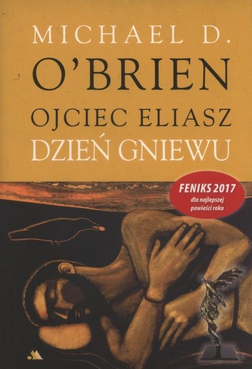 okładka Ojciec Eliasz Dzień gniewu, Książka | O'Brien Michael
