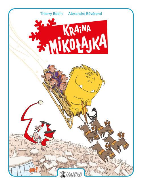 okładka Kraina Mikołajka, Książka | Alexandre Reverend, Thierry Robin