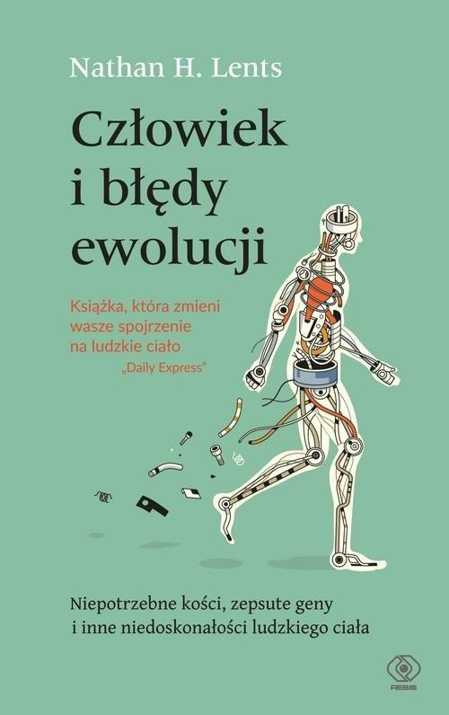 okładka Człowiek i błędy ewolucji, Książka | Nathan H. Lents