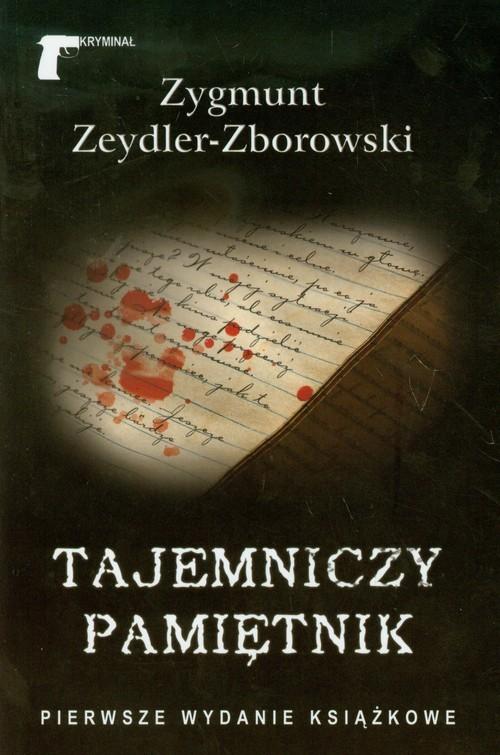 okładka Tajemniczy pamiętnik, Książka | Zygmunt Zeydler-Zborowski