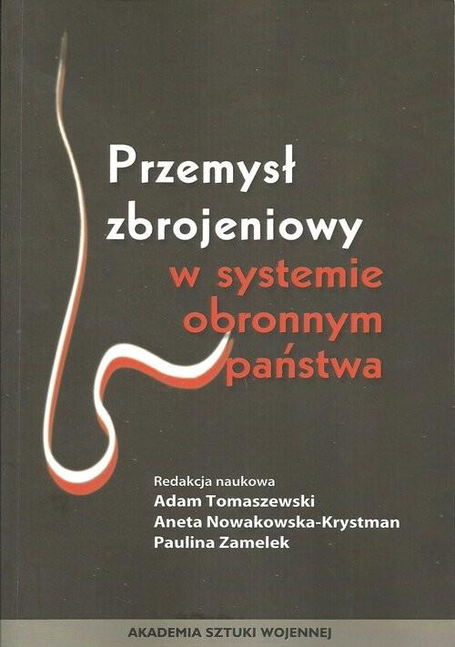 okładka Przemysł zbrojeniowy wsystemie obronnym państwa, Książka |