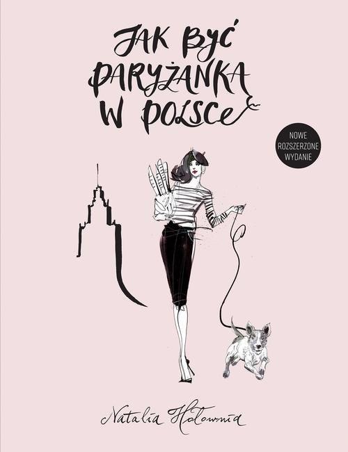okładka Jak być paryżanką w Polsce, Książka | Hołownia Natalia