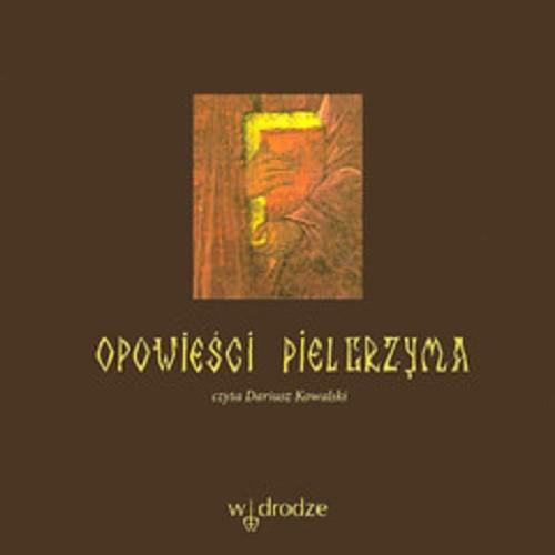 okładka Opowieści pielgrzyma, Audiobook | Anonim .