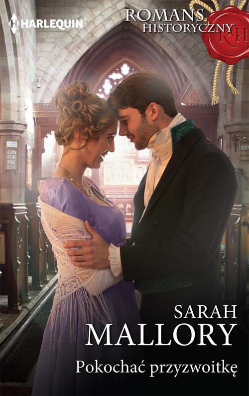 okładka Pokochać przyzwoitkę, Książka | Sarah Mallory