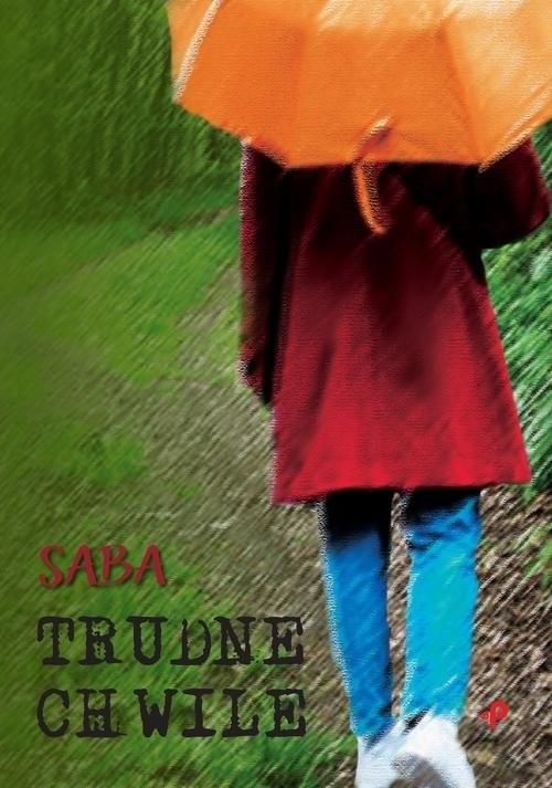 okładka Trudne chwile, Książka | Saba