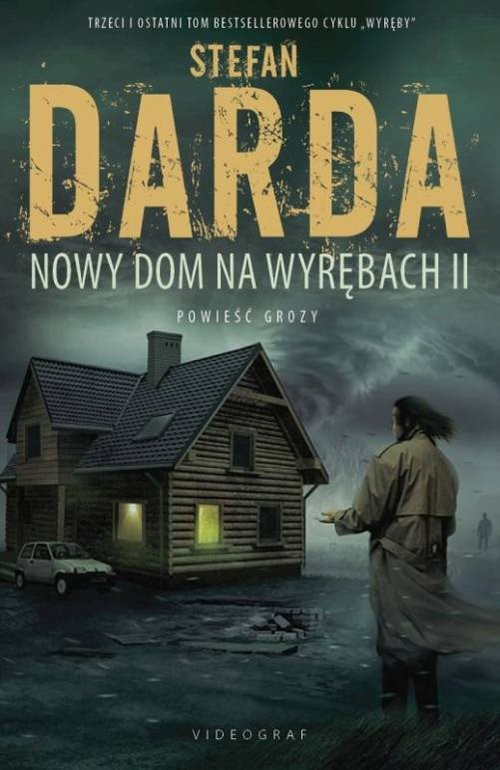okładka Wyręby Tom 3 Nowy Dom na Wyrębach II / VID, Książka | Stefan Darda