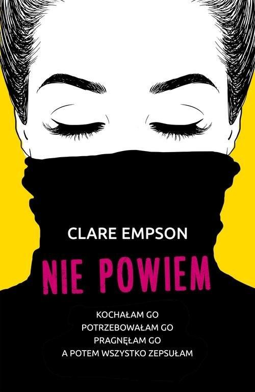 okładka Nie powiem, Książka   Empson Clare