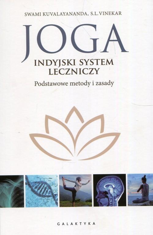 okładka Joga indyjski system leczniczy Podstawowe metody i zasady, Książka | Swami Kuvalayananda, S.L. Vinekar