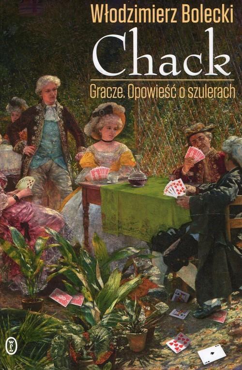 okładka Chack Gracze Opowieść o szulerach, Książka | Bolecki Włodzimierz
