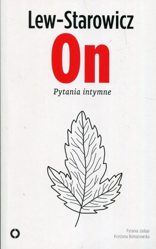 okładka On Pytania intymne, Książka | Lew-Starowicz Zbigniew