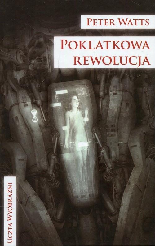 okładka Poklatkowa rewolucja, Książka | Peter Watts