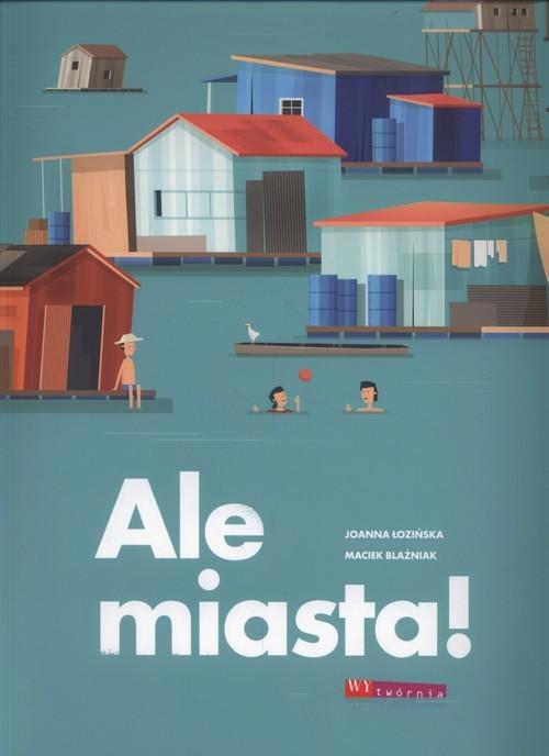 okładka Ale miasta, Książka | Łozińska Joanna