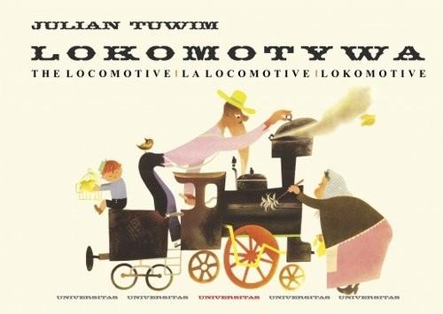 okładka Lokomotywa - The Locomotive - La locomotive - Lokomotive, Książka | Tuwim Julian