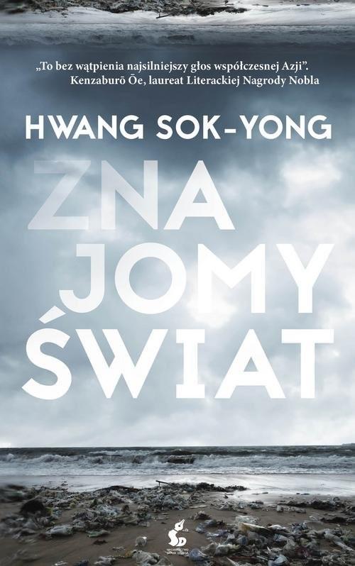 okładka Znajomy świat, Książka | Sok-Yong Hwang