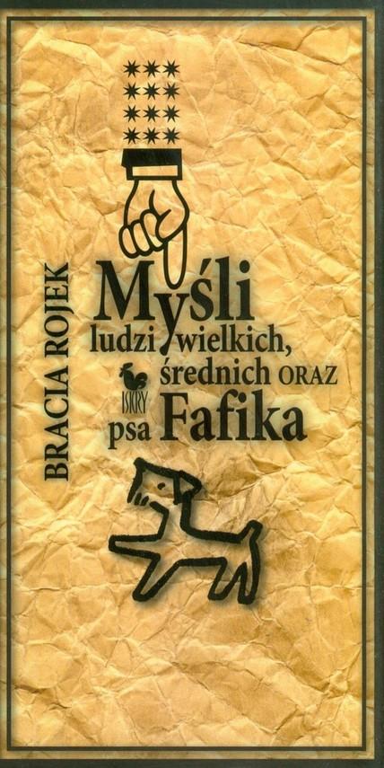 okładka Myśli ludzi wielkich średnich oraz psa Fafika, Książka  