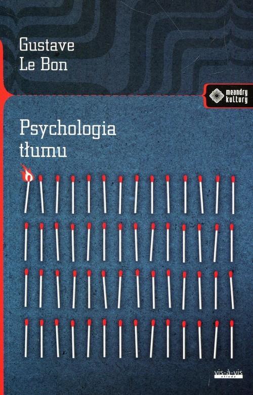 okładka Psychologia tłumu, Książka | Bon Gustave Le