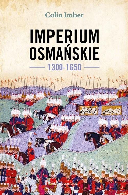 okładka Imperium Osmańskie 1300-1650, Książka | Imber Colin
