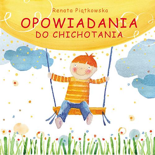 okładka Opowiadania do chichotania, Książka | Piątkowska Renata