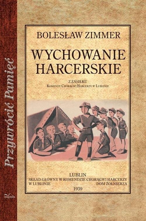okładka Wychowanie harcerskie, Książka | Zimmer Bolesław