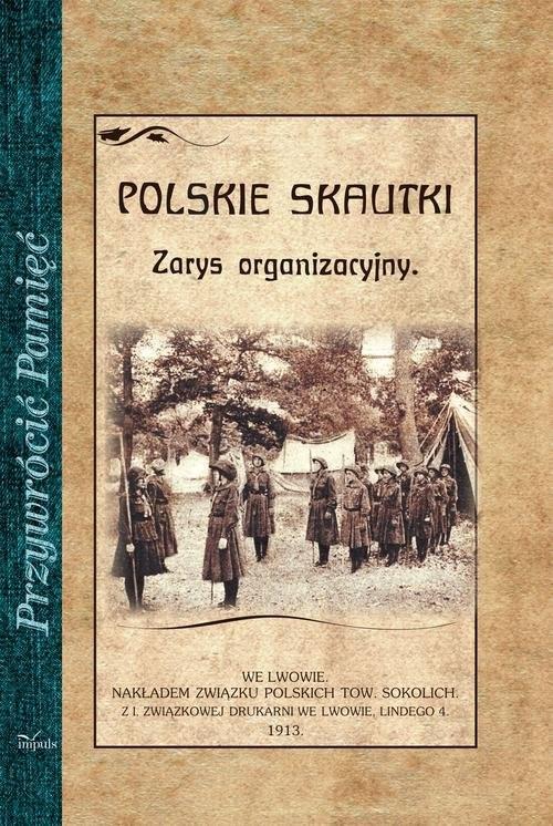 okładka Polskie skautki Zarys organizacyjny, Książka | Małkowski Andrzej