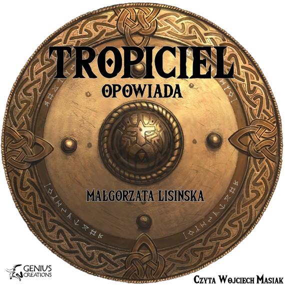 okładka Tropiciel opowiadaaudiobook | MP3 | Małgorzata Lisińska