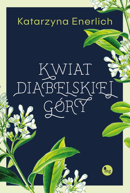 okładka Kwiat Diabelskiej Góry, Książka | Enerlich Katarzyna