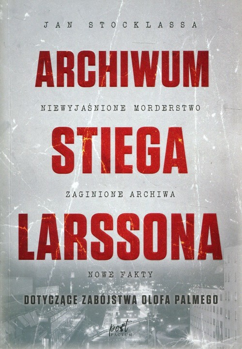 okładka Archiwum Stiega Larssona, Książka | Stocklassa Jan