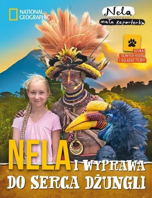 okładka Nela i wyprawa do serca dżungli, Książka | Reporterka Nela Mała