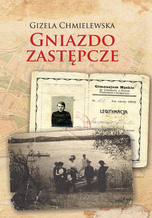 okładka Gniazdo zastępcze, Książka   Chmielewska Gizela