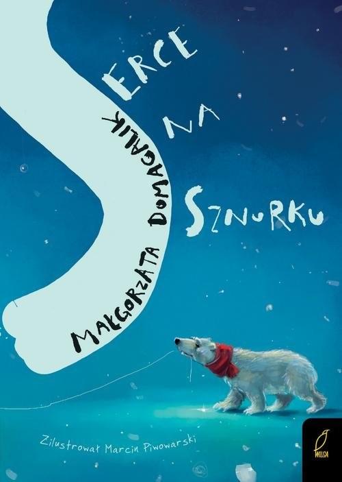 okładka Serce na sznurku, Książka | Domagalik Małgorzata