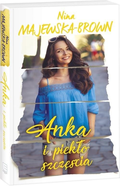 okładka Anka i piekło szczęścia, Książka | Majewska-Brown Nina
