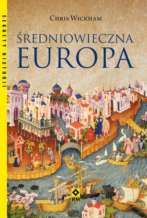 okładka Średniowieczna Europaksiążka      Wickham Chris