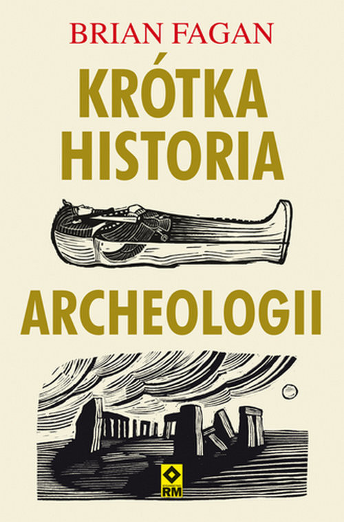 okładka Krótka historia archeologiiksiążka |  | Fagan Brian