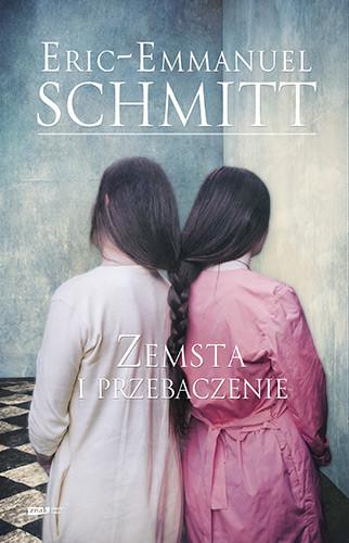 okładka Zemsta i przebaczenie, Książka | Schmitt Eric-Emmanuel