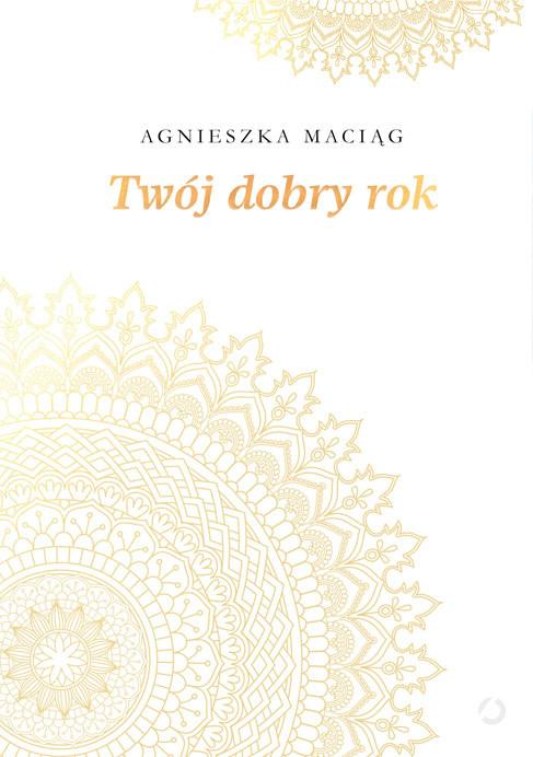 okładka Twój dobry rokksiążka |  | Maciąg Agnieszka
