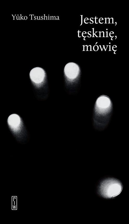 okładka Jestem tęsknię mówię, Książka | Tsushima Yuko