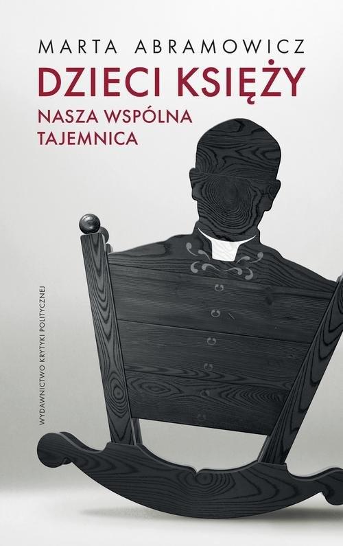 okładka Dzieci księży tw. nasza wspólna tajemnica, Książka | Abamowicz Marta