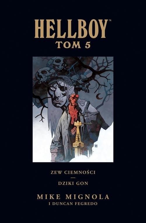 okładka Hellboy Tom 5 Zew ciemności Dziki gon, Książka | Mignola Mike