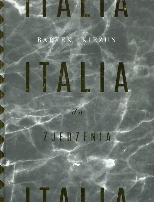 okładka Italia do zjedzeniaksiążka |  | Kieżun Bartek