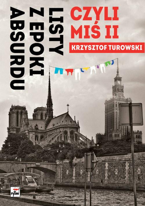 okładka Listy z epoki absurdu, czyli Miś II, Książka | Turowski Krzysztof