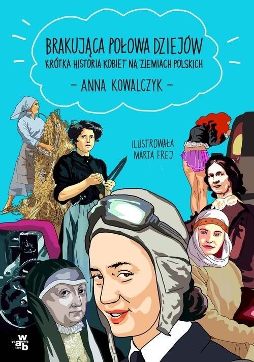 okładka Brakująca połowa dziejówksiążka      Kowalczyk Anna