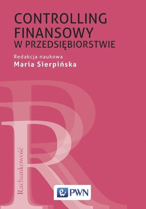 okładka Controlling finansowy w przedsiębiorstwie, Książka | Maria  Sierpińska